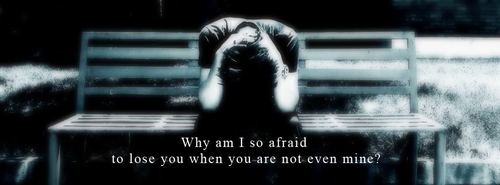 fear, lost, unloved, pain