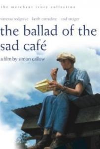 The Ballad of the Sad Cafe (1991)